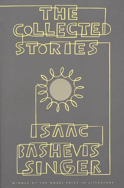 The Collected Stories of Isaac Bashevis Singer als Taschenbuch