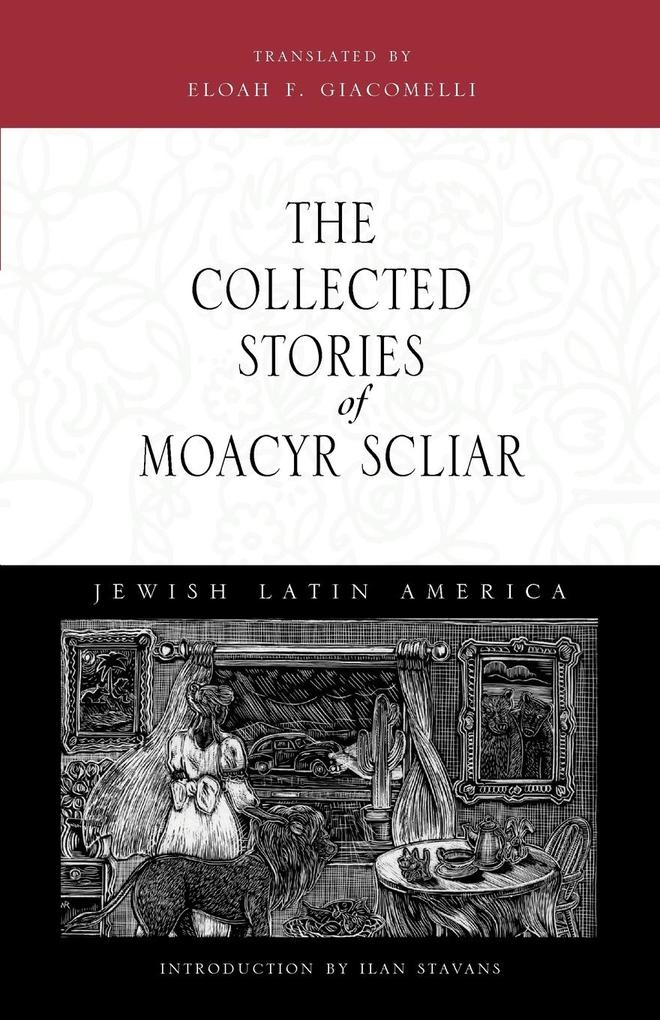 The Collected Stories of Moacyr Scliar als Taschenbuch