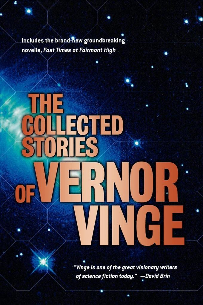The Collected Stories of Vernor Vinge als Taschenbuch