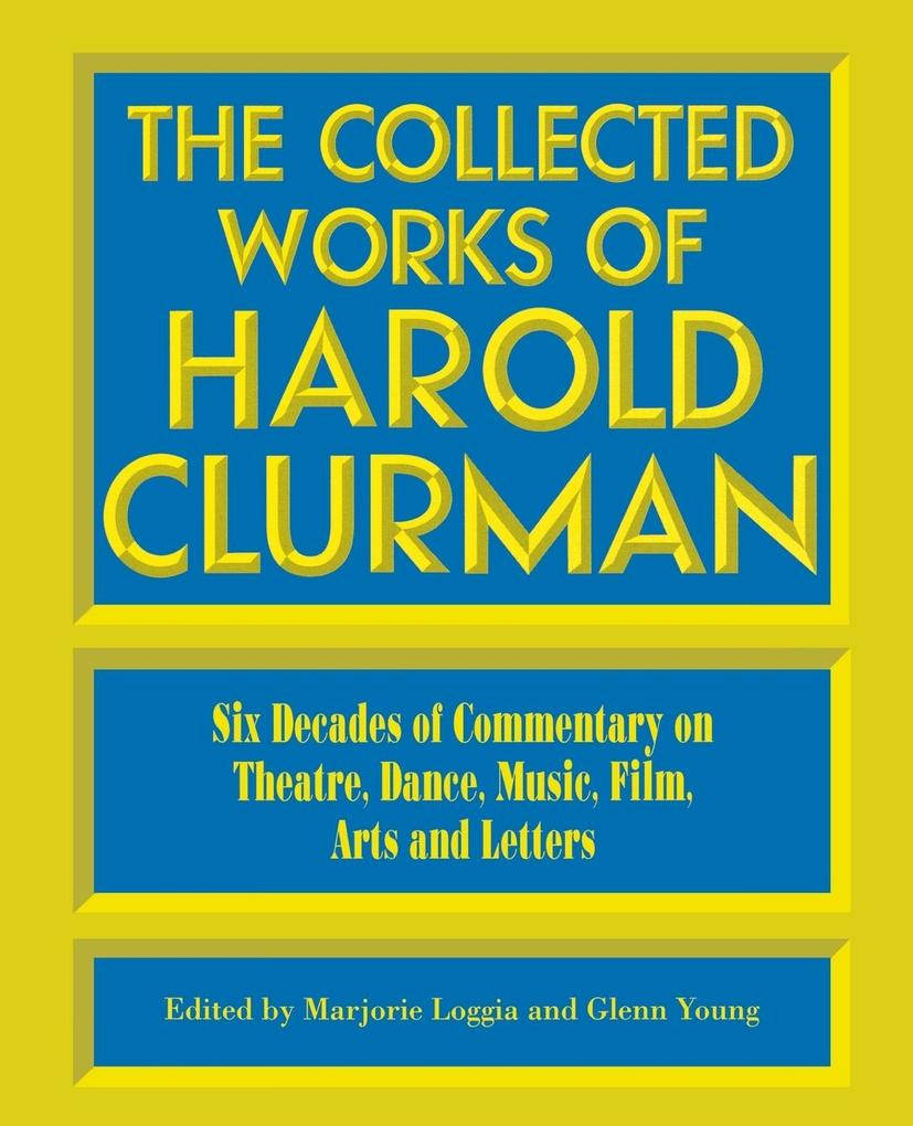 The Collected Works of Harold Clurman als Taschenbuch