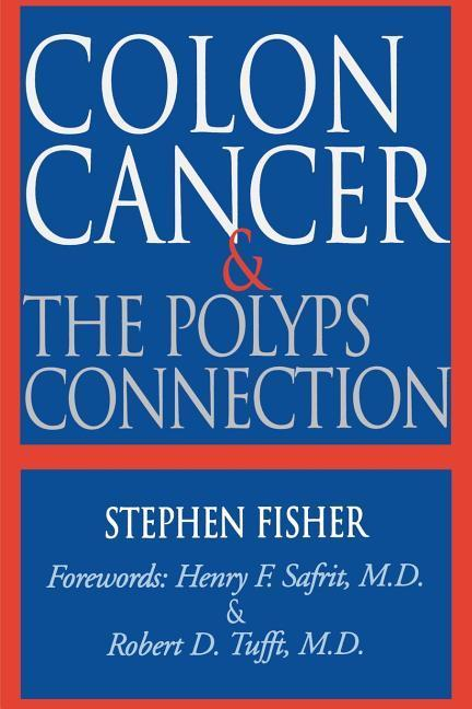 Colon Cancer & the Polyps Connection als Taschenbuch
