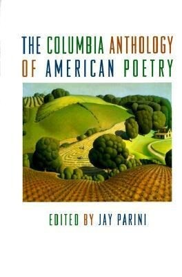 The Columbia Anthology of American Poetry als Buch