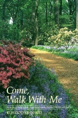 Come, Walk with Me: Poems, Devotionals, and Short Walks Among Pleasant People and Places als Taschenbuch