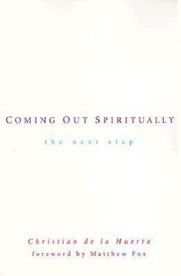 Coming Out Spiritually: The Next Step als Taschenbuch