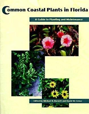 Common Coastal Plants in Florida: A Guide to Planting and Maintenance als Taschenbuch