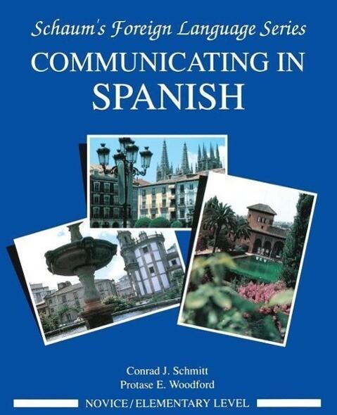 Communicating in Spanish (Novice Level) als Taschenbuch