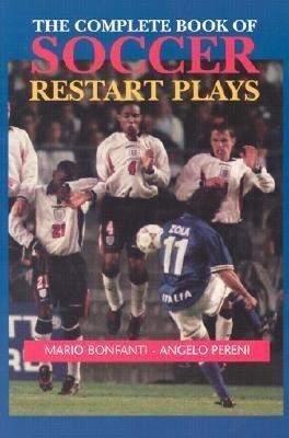 The Complete Book of Soccer Restart Plays als Taschenbuch