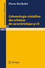 Cohomologie Cristalline des Schemas de Caracteristique p O