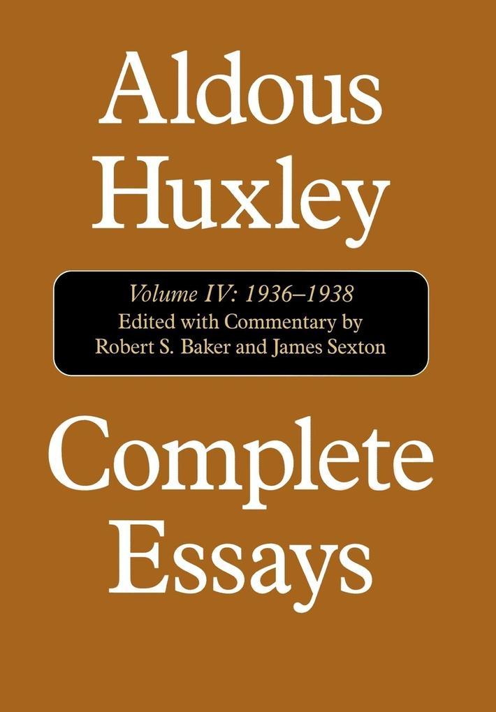 Complete Essays: Aldous Huxley, 1936-1938 als Buch
