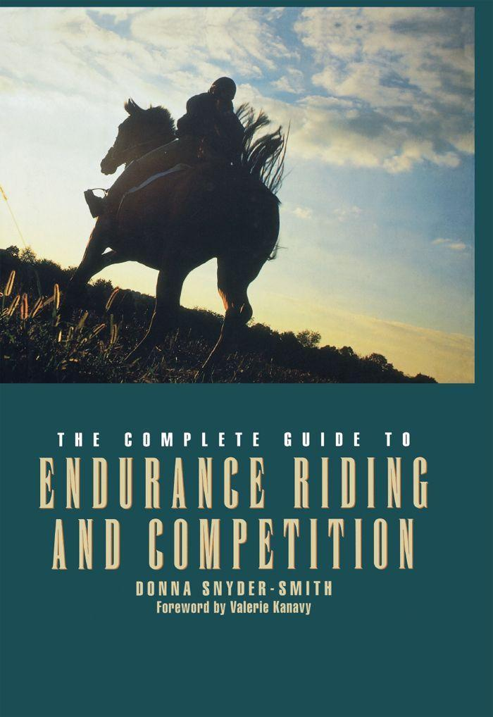 The Complete Guide to Endurance Riding and Competition als Buch