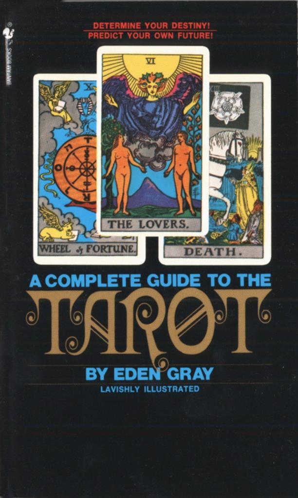 The Complete Guide to the Tarot als Taschenbuch
