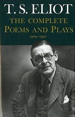 Complete Poems and Plays,: 1909-1950 als Buch