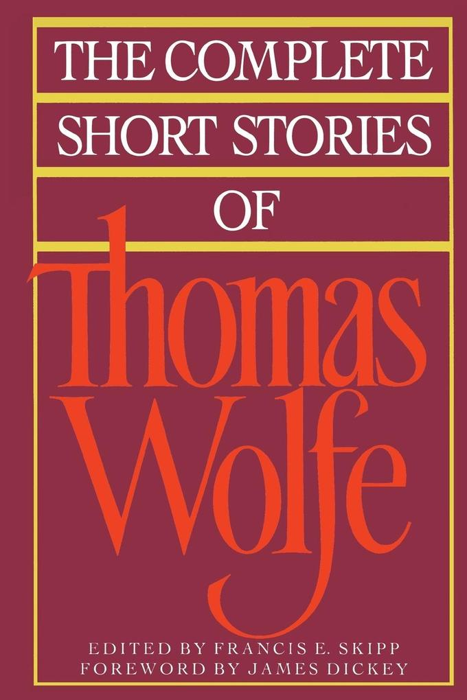 The Complete Short Stories of Thomas Wolfe als Taschenbuch