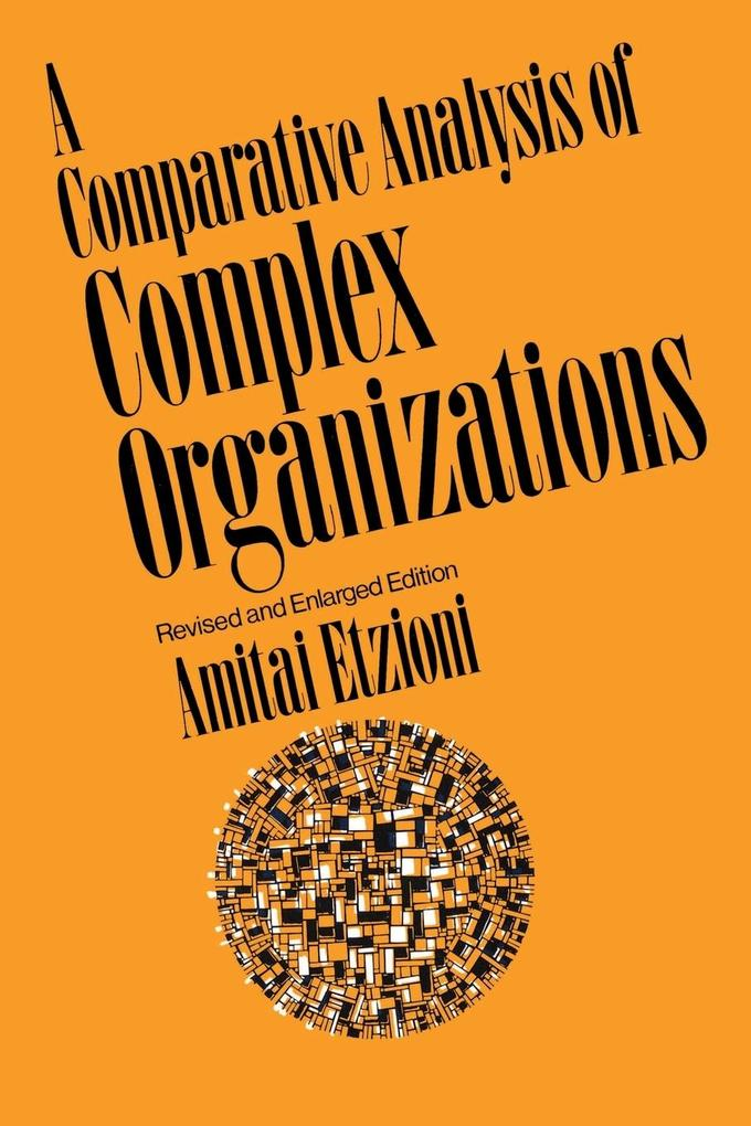 A Comparative Analysis of Complex Organizations als Buch