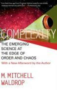 Complexity: The Emerging Science at the Edge of Order and Chaos als Taschenbuch