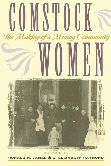 Comstock Women: The Making of a Mining Community als Taschenbuch