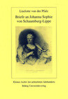 Briefe an Johanna Sophie von Schaumburg-Lippe