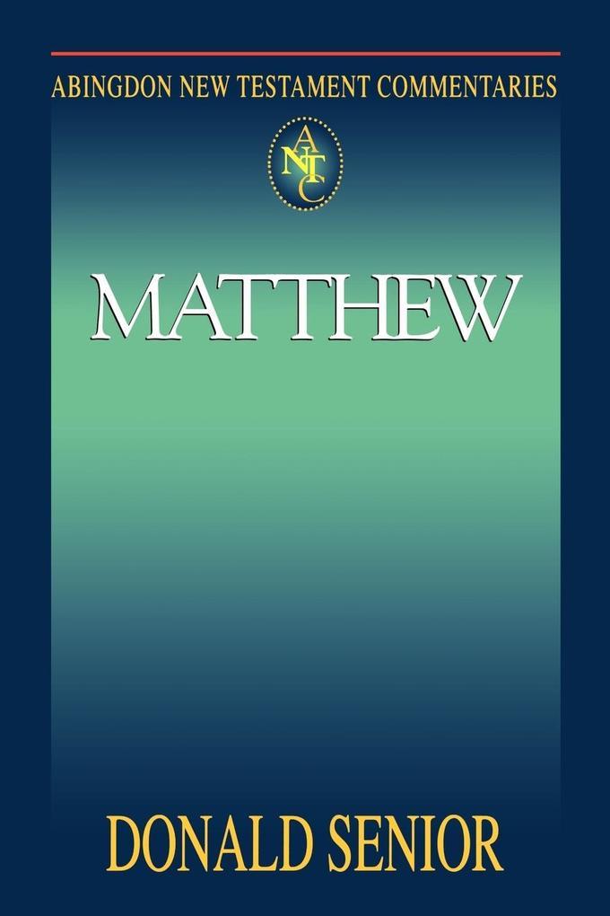 Abingdon New Testament Commentary - Matthew als Taschenbuch