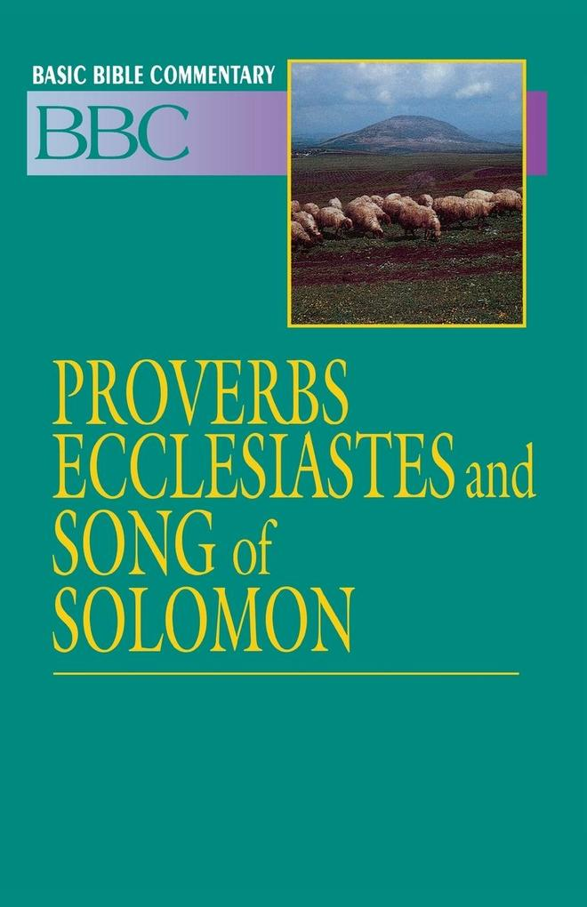 Basic Bible Commentary Vol 11 Proverbs, Ecclesiastes and Song of Solomon als Taschenbuch