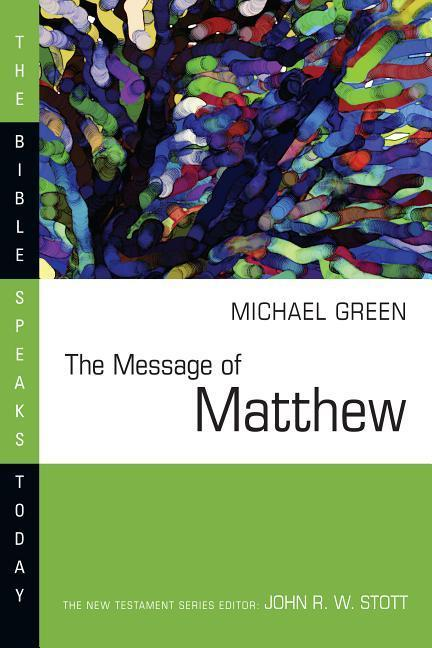 The Message of Matthew: The Kingdom of Heaven als Taschenbuch