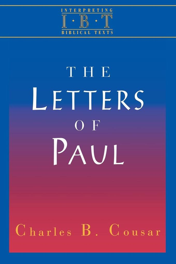 Interpreting Biblical Texts Series - The Letters of Paul als Taschenbuch