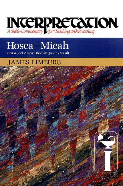 Hosea--Micah: Interpretation: A Bible Commentary for Teaching and Preaching als Buch