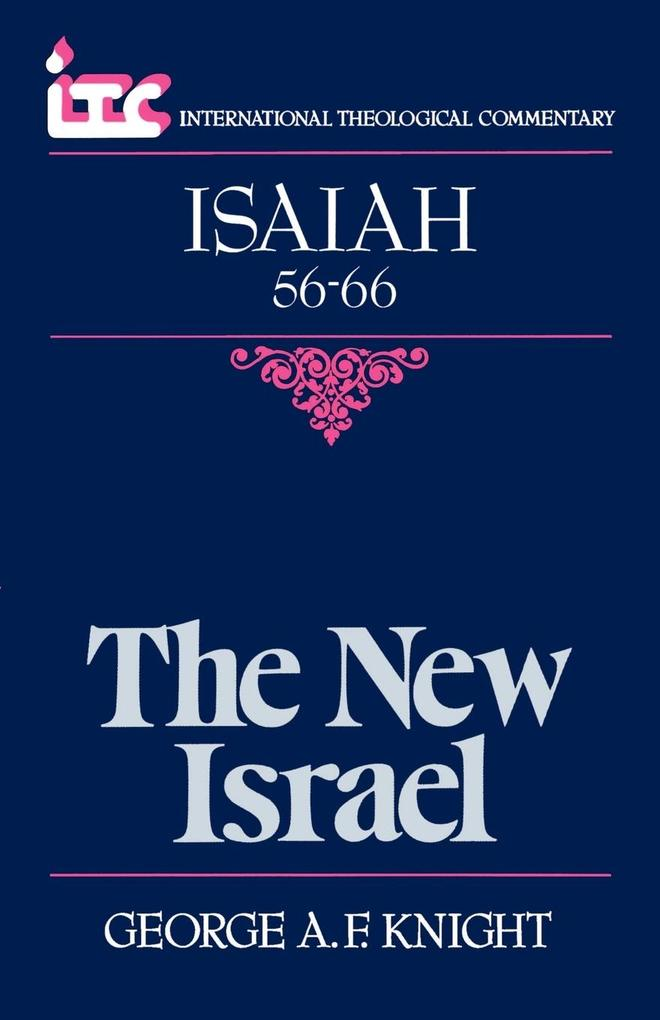 The New Israel: A Commentary on the Book of Isaiah 56-66 als Taschenbuch