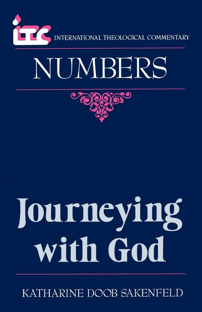 Journeying with God: A Commentary on the Book of Numbers als Taschenbuch