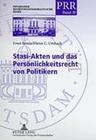 Stasi-Akten und das Persönlichkeitsrecht von Politikern