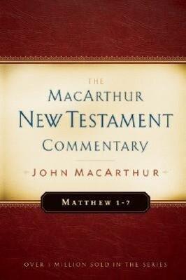 Matthew 1-7 MacArthur New Testament Commentary als Buch