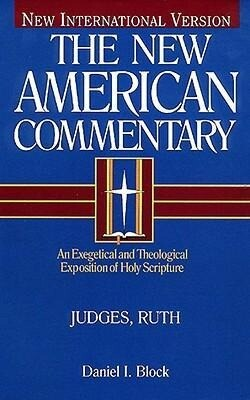 Judges, Ruth: An Exegetical and Theological Exposition of Holy Scripture als Buch
