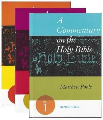 Poole Commentary on the Holy Bible Three Volume Set als Buch
