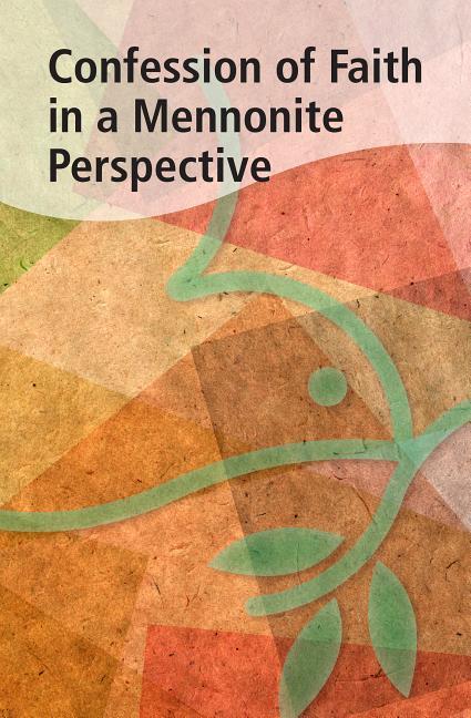 Confession of Faith in a Mennonite Perspective als Taschenbuch