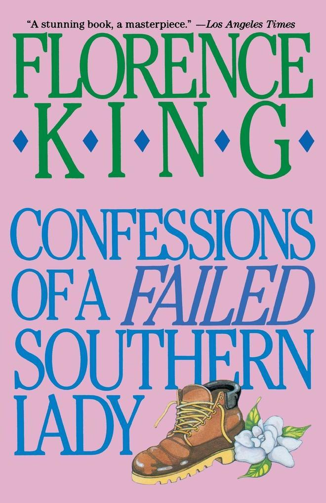 Confessions of a Failed Southern Lady als Taschenbuch