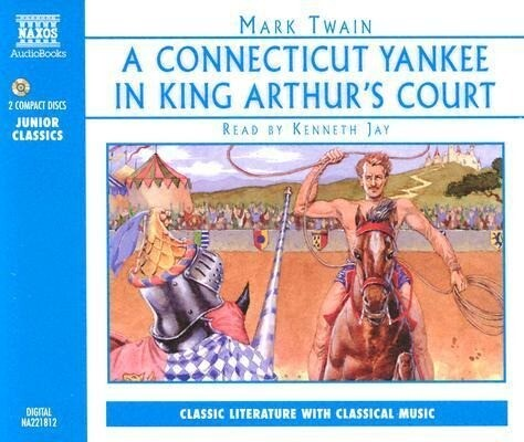 Connecticut Yankee in King 2D als Hörbuch