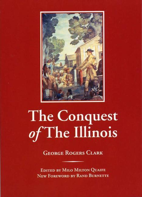 The Conquest of the Illinois als Taschenbuch