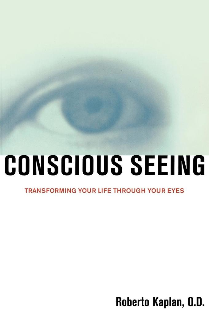 Conscious Seeing als Buch