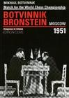 Match for the Chess Championship Mikhail Botvinnik - David Bronstein, Moscow 1951
