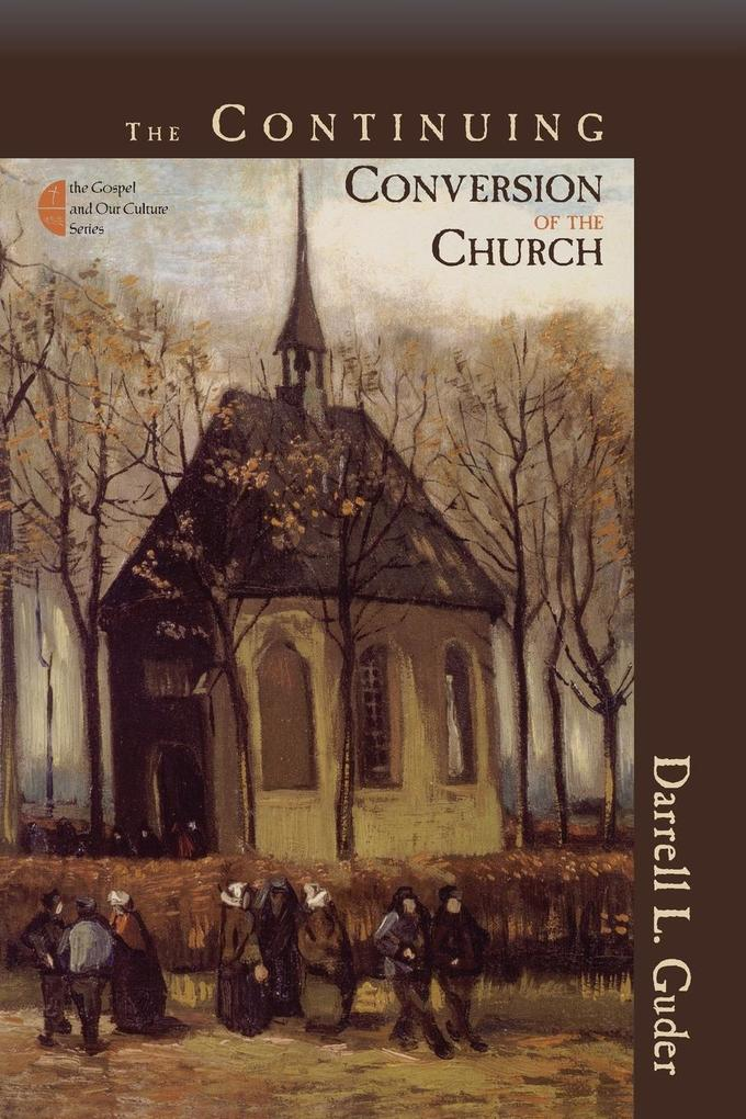The Continuing Conversion of the Church als Taschenbuch