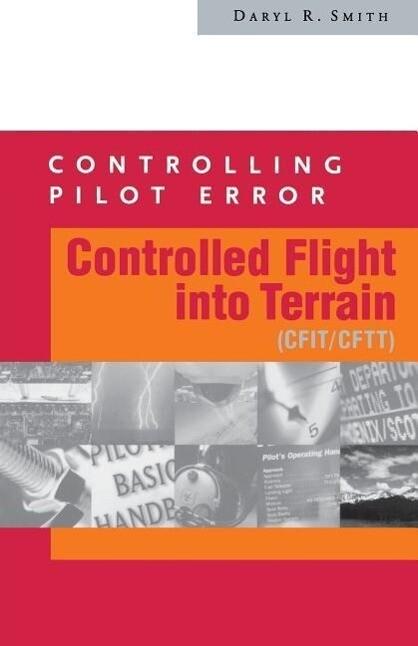 Controlling Pilot Error: Controlled Flight Into Terrain (Cfit/Cftt) als Taschenbuch