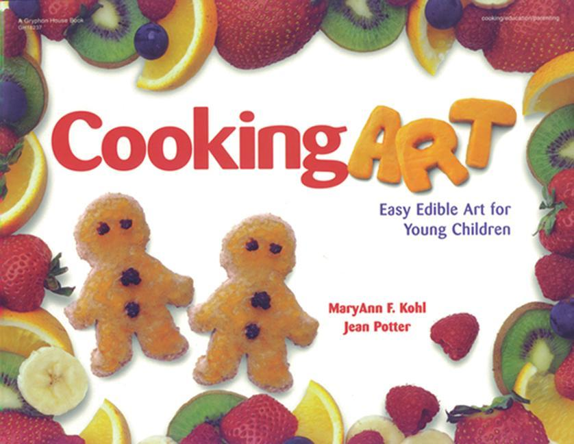 Cooking Art: Easy Edible Art for Young Children als Taschenbuch
