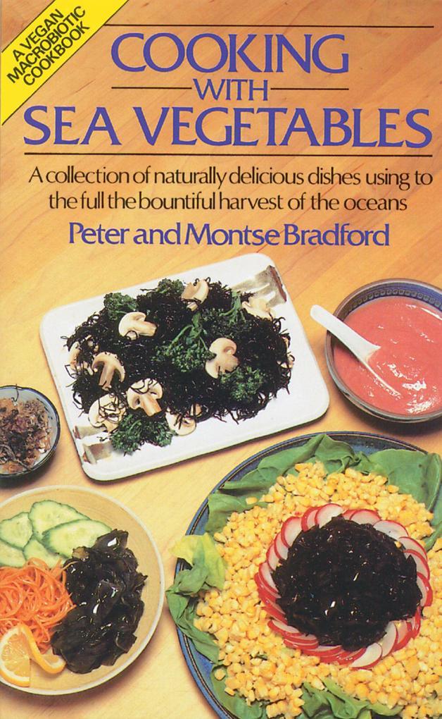 Cooking with Sea Vegetables als Taschenbuch