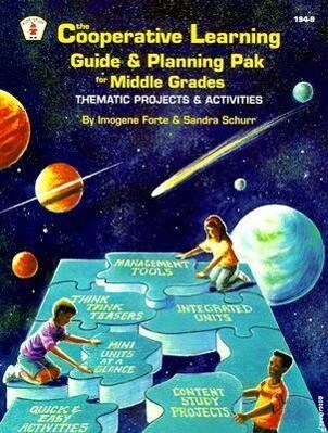 The Cooperative Learning Guide & Planning Pak for Middle Grades: Thematic Projects & Activities als Taschenbuch