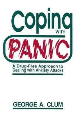 Coping with Panic: A Drug-Free Approach to Dealing with Anxiety Attacks als Taschenbuch