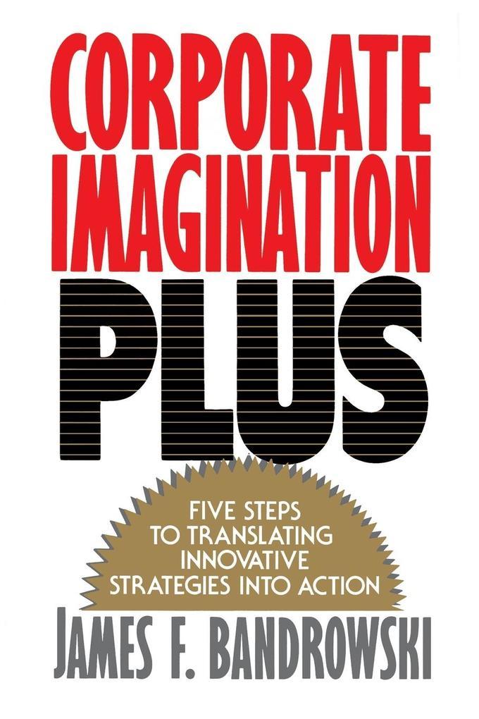 Corporate Imagination Plus als Taschenbuch
