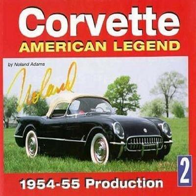 Corvette American Legend Vol. 2: 1954-55 Production als Buch