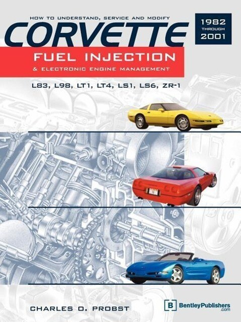 Corvette Fuel Injection & Electronic Engine Management als Taschenbuch