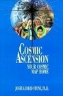 Cosmic Ascension: Your Cosmic Map Home