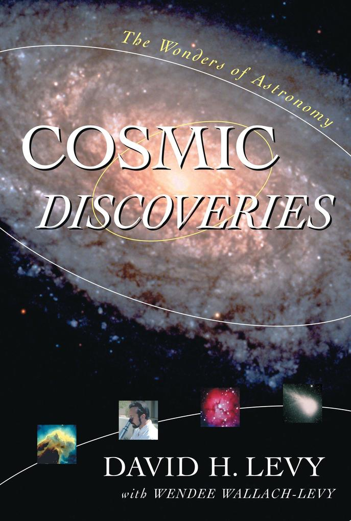 Cosmic Discoveries: The Wonders of Astronomy als Buch
