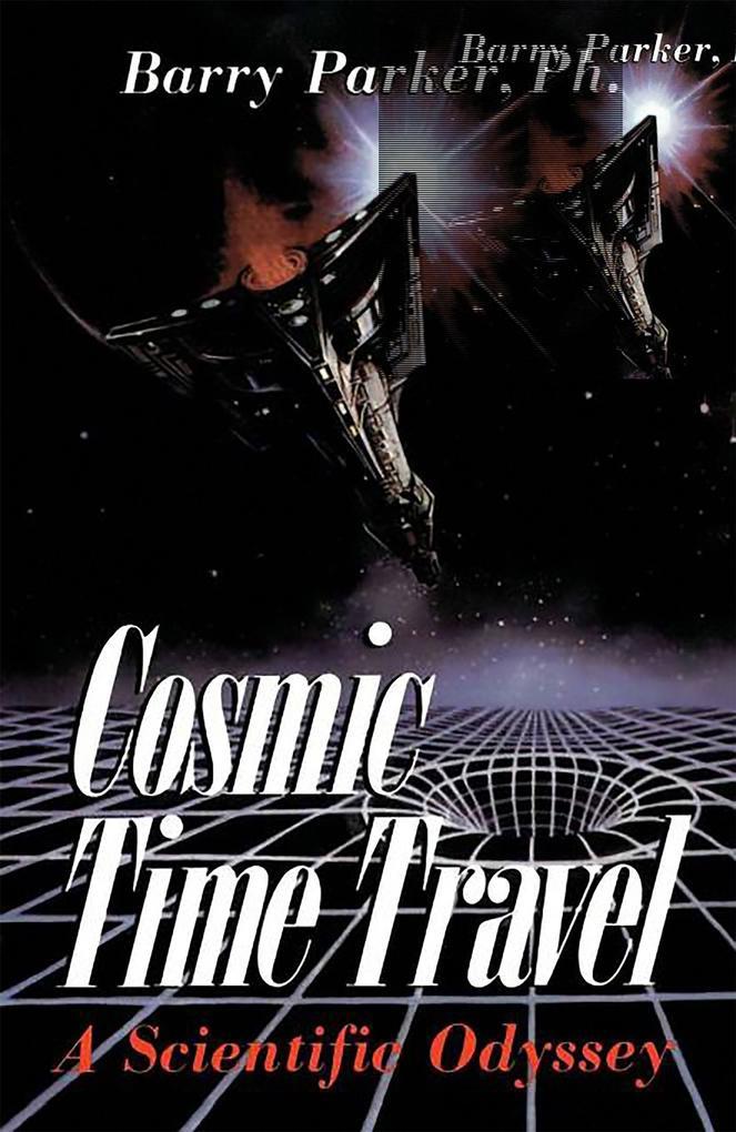 Cosmic Time Travel: A Scientific Odyssey als Taschenbuch